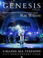 RAY WILSON – Genesis Classic: Calling All Stations – 20th Anniversary Tour