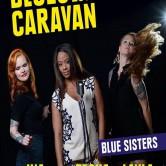 Bluesnote präsentiert: BLUE SISTERS – Blues Caravan 2016