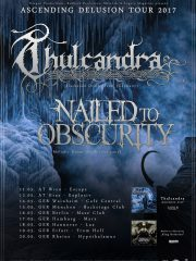 THULCANDRA & NAILED TO OBSCURITY – Ascending Delusion Tour 2017