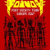 VOIVOD – Post Society Tour Europe 2017 + support