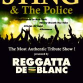 REGGATTA DE BLANC –  a tribute to THE POLICE & STING