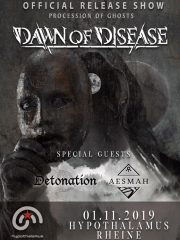 DAWN OF DISEASE – Procession of Ghosts – OFFICIAL RELEASE SHOW