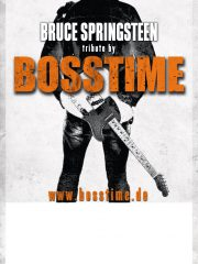 BOSSTIME – a tribute to BRUCE SPRINGSTEEN and the E STREET BAND