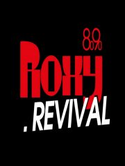4. ROXY REVIVAL PARTY