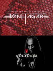 VAN HAGAR & THE DUTCH DISCIPLES – VAN HALEN & DIO Tribute Night