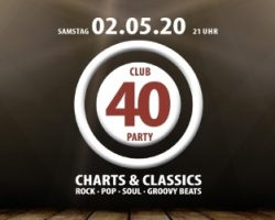 Absage CLUB 40 PARTY am 02.05.2020