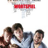 WORTSPIEL – Ein poetisch-musikalisch-theatrales Wortkunsterlebnis